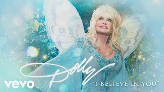<b>Dolly Parton</b>  I Believe In You Audio