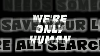 12 Stones - Only Human Lyrics HD