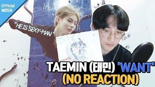 (ENG SUB) TAEMIN 태민 'WANT' MV | No REACTION | ACE TAEMIN!!!