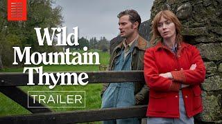 WILD MOUNTAIN THYME I Official Trailer I Bleecker Street