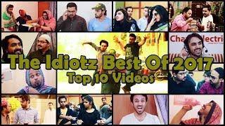 The Idiotz | Best Of 2017 | Top 10 Videos | Hilarious