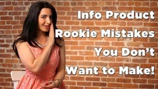 Info Product Rookie Mistake You Don