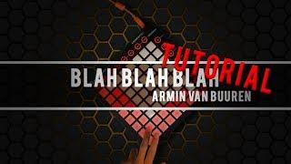 Armin van Buuren - Blah Blah Blah (Bassjackers Remix)   Launchpad Tutorial