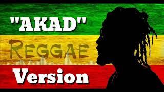 AKAD ( Reggae Version )