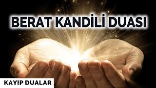 BERAT KANDİLİ DUASI | Kayıp Dualar