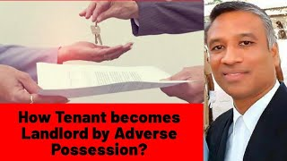 #360 - How TENANT becomes LANDLORD by ADVERSE POSSESSION? Registered & UnRegistered Lease Agreements