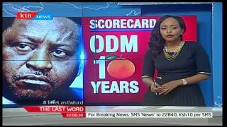 The Last Word: Jubilee Party Grand Merger as ODM set to celebrate 10 years, September 8th 2016