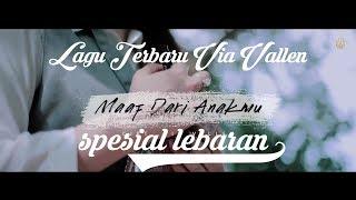 Via Vallen   Maaf Dari Anakmu | (official Video Music) Terbaru 2019