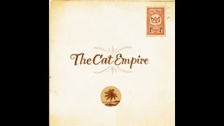 The Cat Empire - Lullaby