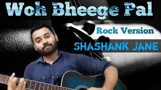 Woh Bheege Pal | Rock version | Zubeen Garg   - YouTube