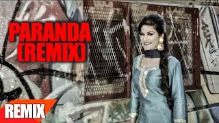 Paranda Remix | Kaur B | JSL | Punjabi Remix Song Collection | Speed Records