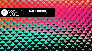 Wake (Remix) [Audio] - Hillsong Young & Free