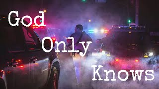 God Only Knows: Police Tribute l OdysseyAuthor