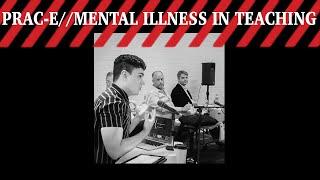 Mental Illness in Teaching - Symposium II
