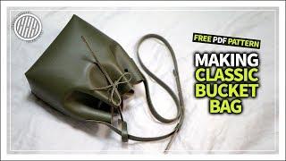 [Leather Craft] Making A Classic Bucket Bag / Free PDF Pattern