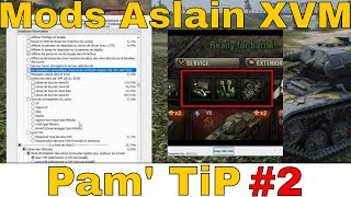 [WoT FR]  TIP #2 : Installer des Mods avec le Mod Pack Aslain XVM- World of Tanks (français)