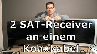 2 SAT-Receiver an einem Koaxkabel anschließen | SAT 2-fach Verteiler | Einkabellösung