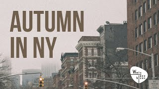 Autumn in NY - Classics and the City