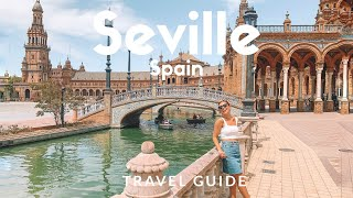 12 Things To Do In SEVILLE, Spain |  Voted As Lonely Planets Top 10 Best In Travel | Travel Guide