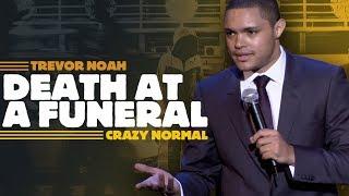 """""""Death At A Funeral"""" - Trevor Noah - (Crazy Normal)"""
