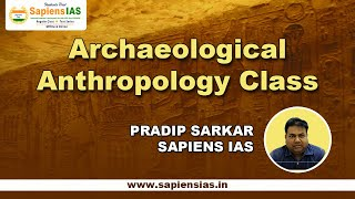 Archaeological Anthropology for UPSC
