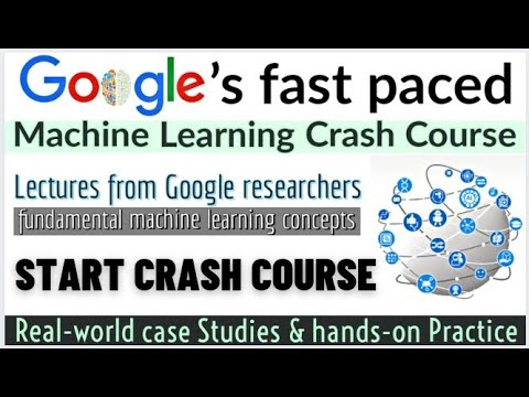 Google's Machine Learning Crash Course with Tensorflow APIs ...