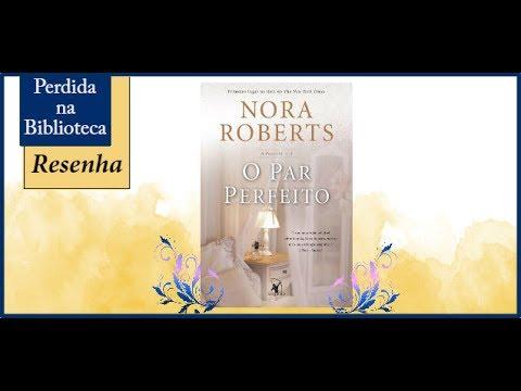 Resenha: O Par Perfeito de Nora Roberts