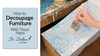 How To Decoupage Furniture With Tissue Paper
