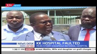MCAs storm Kakamega referral hospital, faulting Management over low quality services