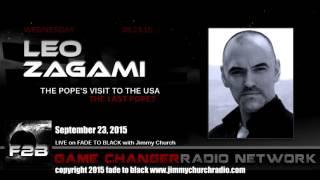 Ep. 327 FADE to BLACK Jimmy Church w/ Leo Zagami, the Vatican Illuminati, LIVE from Rome Italy