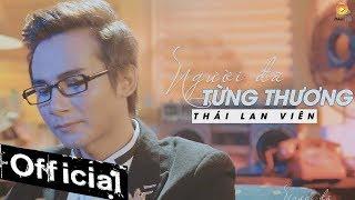 Người Đã Từng Thương - Thái Lan Viên (MV OFFICIAL)