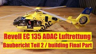 Revell EC 135 ADAC Luftrettung 1/32 building Part 2./Baubericht Teil 2.