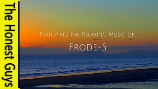 RELAXATION MUSIC. Feat: Frode-5