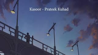 [LYRICS] Kasoor - Prateek Kuhad - YouTube