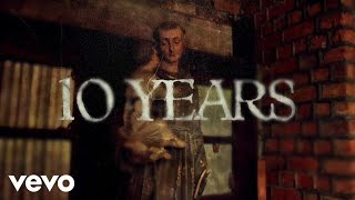 10 Years - From Birth to Burial (Lyric Video)