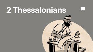 Read Scripture: 2 Thessalonians