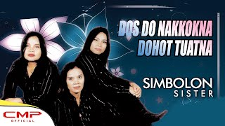 Simbolon Sister Vol. 2 - Dos Do Nakkokna Dohot Tuatna (Official Lyric Video)