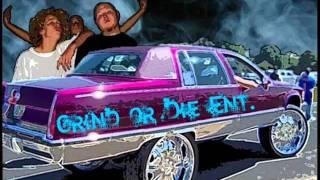 Grind or Die Ent. - Grind or Die