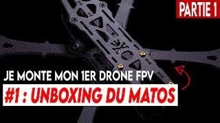 JE MONTE MON PREMIER DRONE FPV !!! (partie 1 : le matos)