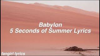 Babylon || 5 Seconds of Summer Lyrics