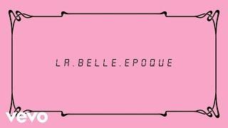 Kent - La Belle Epoque (Lyrics)