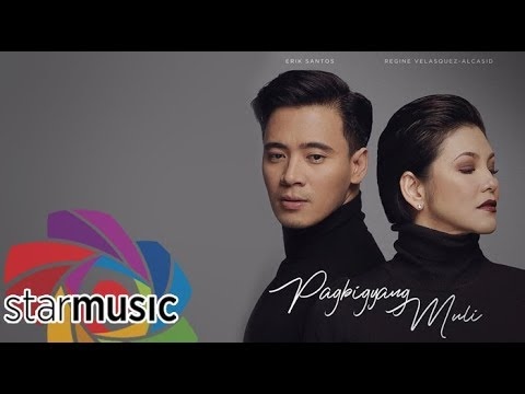 Erik Santos x Regine Velasquez-Alcasid – Pagbigyang Muli (Official Lyric Video)