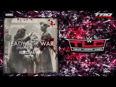 "WWE: TLC 2016 - ""Ready For War (Pray For Peace)"" - Official Theme Song"