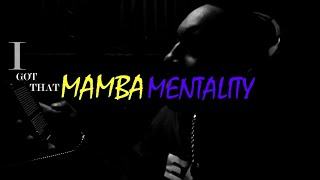 MAMBA MENTALITY [OFFICIAL LYRIC VIDEO]