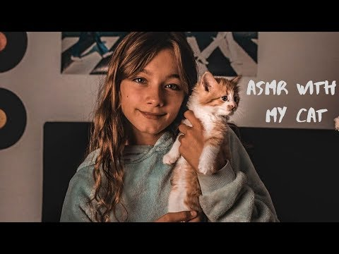 ASMR WITH MY CAT! (Kitten-tingles, super relaxing)