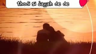 Thodi si jagah | (Arijit Singh new song) | whatsapp status | lyrics video