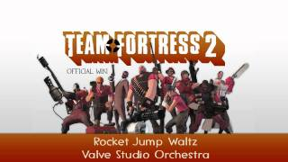 Team Fortress 2 Soundtrack | Rocket Jump Waltz