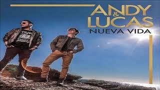 Andy & Lucas - Nueva Vida - Album Completo (2018) (Sonido HD - Mega)
