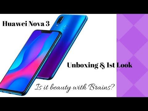 Huawei Nova 3: Unboxing & 1st look