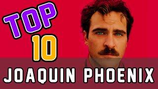 Best Movies of Joaquin Phoenix you should watch!